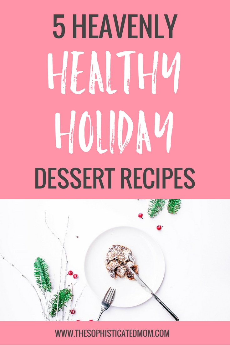 It is possible to let your taste buds enjoy this time of year without compromising your restrictions. Here are a few recipes for healthy holiday desserts,