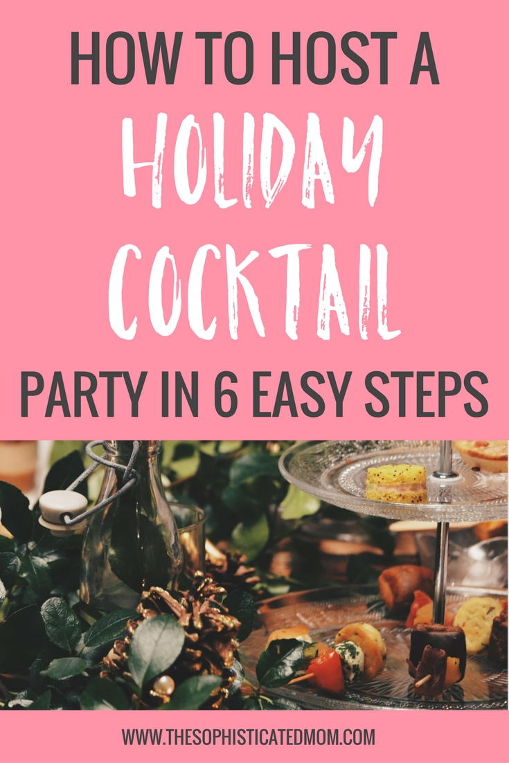 This Christmas season, be bold and host a cocktail party! With these 6 tips, your party is sure to steal the holiday season!