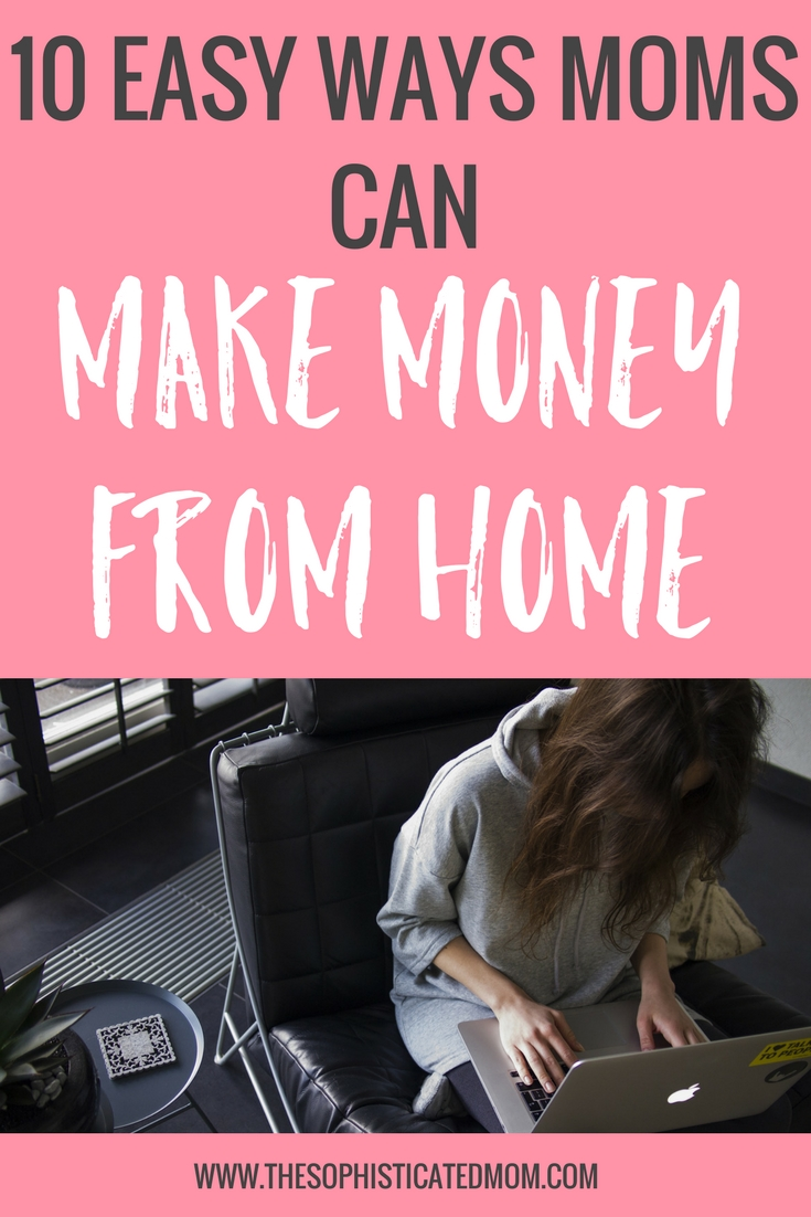 I have explored a variety of options to work from home. That way, I can tend to my home and my children while using my spare time during naps to be a little productive. Here are a few easy ways you can make money from home.